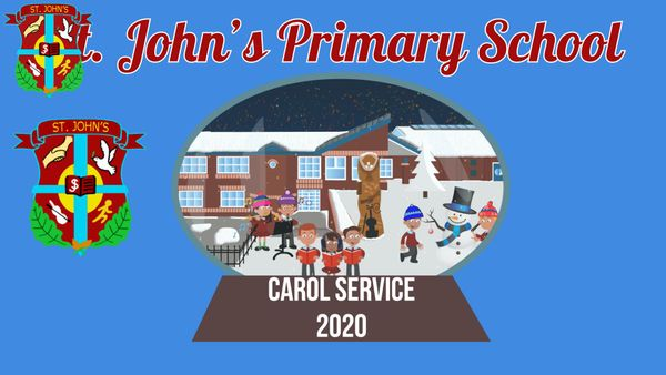 St. John's Primary School - Nativity & Carol Service - Intro